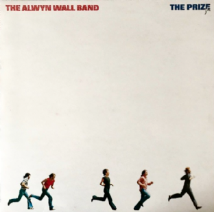 Alwyn Wall Band ( The) ‎- The Prize  (LP) (VG/VG+)